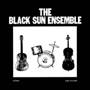 BLACK SUN ENSEMBLE - THE BLACK SUN ENSEMBLE