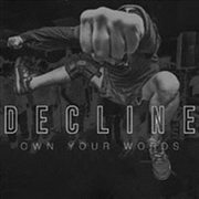 DECLINE - OWN YOUR WORDS (BLUE)