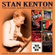 KENTON, STAN - THE CLASSIC ALBUMS COLLECTION: '48-'62 (4CD)