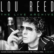 REED, LOU - THE LIVE ARCHIVE (3CD)