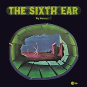 PASCAL, NIK - SIXTH EAR