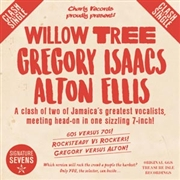 ISAACS, GREGORY/ALTON ELLIS - WILLOW TREE