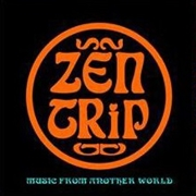 ZEN TRIP/PROJEKT FX 3 - MUSIC FROM ANOTHER WORLD