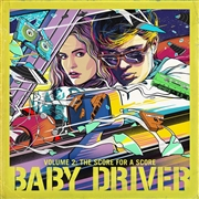 VARIOUS - BABY DRIVER, VOL. 2 O.S.T.