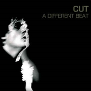 CUT - A DIFFERENT BEAT
