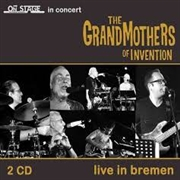 GRANDMOTHERS OF INVENTION - LIVE IN BREMEN (2CD)