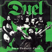 DUEL - (GREEN) LIVE AT THE ELECTRIC CHURCH