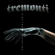 TREMONTI - A DYING MACHINE (2LP)