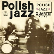 POLISH JAZZ QUARTET - POLISH JAZZ QUARTET