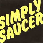 SIMPLY SAUCER - SHE'S A DOG/I CAN CHANGE MY MIND