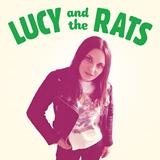 LUCY AND THE RATS - LUCY AND THE RATS