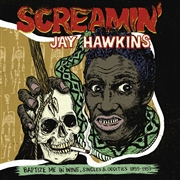 HAWKINS, SCREAMIN' JAY - BAPTIZE ME IN WINE