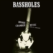BASSHOLES - BROKE CHAMBER MUSIC (2LP)