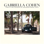 COHEN, GABRIELLA - PINK IS THE COLOUR OF UNCONDITIONAL
