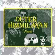 VARIOUS - OUTER HIMMILAYAN PRESENTS