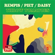 REMPIS/PIET/DAISY - THROW TOMATOES