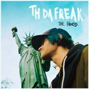 TH DA FREAK - THE HOOD