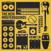 NEW MASTERSOUNDS - RENEWABLE ENERGY