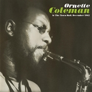 COLEMAN, ORNETTE - AT THE TOWNHALL, DECEMBER 1962