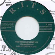 HEPTONES, EARL/SALUTE - TURN YOUR LIGHTS LOW