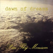 PAN-THY-MONIUM - DAWN OF DREAMS