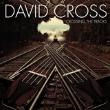 CROSS, DAVID - CROSSING THE TRACKS