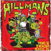 HILLMANS - TAKING THE TRASH BACK IN
