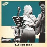 REAL GONE TONES - BACKSEAT BINGO
