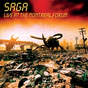 SAGA (CANADA) - LIVE AT THE MONTREAL FORUM