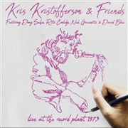 KRISTOFFERSON, KRIS -& FRIENDS- - LIVE AT THE RECORD PLANT 1973 (2CD)