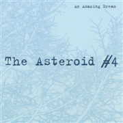 ASTEROID NO. 4 - AN AMAZING DREAM
