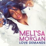 MORGAN, MELI'SA - LOVE DEMANDS