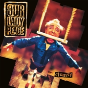 OUR LADY PEACE - CLUMSY