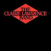 LAWRENCE, CLAIRE -BAND- - CLAIRE LAWRENCE BAND