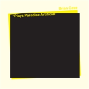 CASE, BRIAN - PLAYS PARADISE ARTIFICIAL