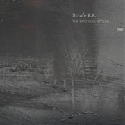 STRAFE F.R. - THE BIRD WAS STOLEN