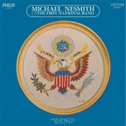 NESMITH, MICHAEL - MAGNETIC SOUTH (USA)