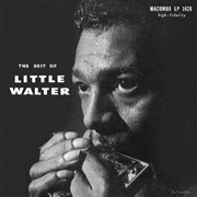 LITTLE WALTER - THE BEST OF LITTLE WALTER (UK)