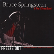 SPRINGSTEEN, BRUCE - FREEZE OUT: LIVE AT THE ROXY, LA, OCT. 17TH, 1975