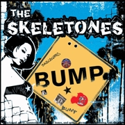 SKELETONES - BUMP