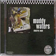 WATERS, MUDDY - ELECTRIC MUD