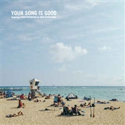 YOUR SONG IS GOOD - COAST TO COAST EP