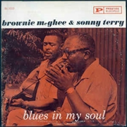 MCGHEE, BROWNIE -& SONNY TERRY- - BLUES IN MY SOUL