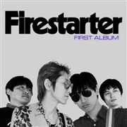 FIRESTARTER - FIRESTARTER (FIRST ALBUM)