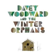 WOODWARD, DAVEY -AND THE WINTER ORPHANS- - DAVEY WOODWARD AND THE WINTER ORPHANS (+CD)