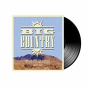 BIG COUNTRY - WE'RE NOT IN KANSAS VOL. 3 (2LP)