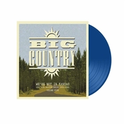 BIG COUNTRY - WE'RE NOT IN KANSAS VOL. 5 (2LP)