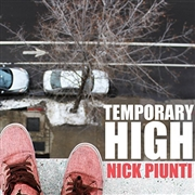 PIUNTI, NICK - TEMPORARY HIGH