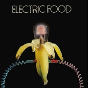 ELECTRIC FOOD - ELECTRIC FOOD