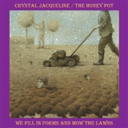 JACQUELINE, CRYSTAL/THE HONEY POT - (BLACK) WE FILL IN FORMS AND MOW THE LAWNS